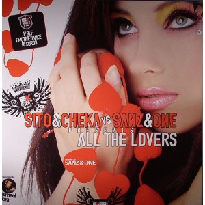 Sito & Cheka vs Sanz & One - All The Lovers