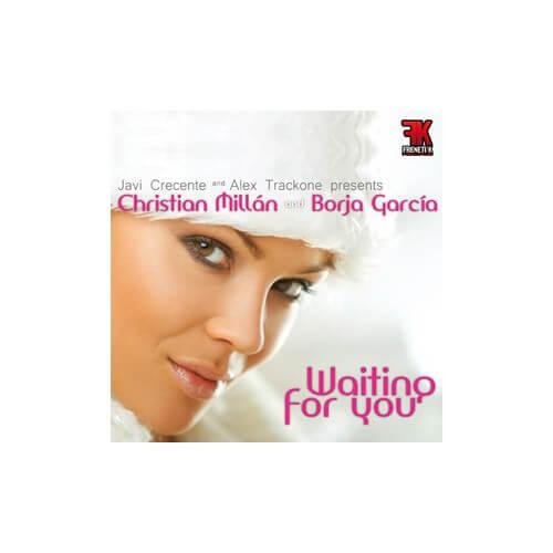 Cristian Millan & Borja Garcia - Waiting For You