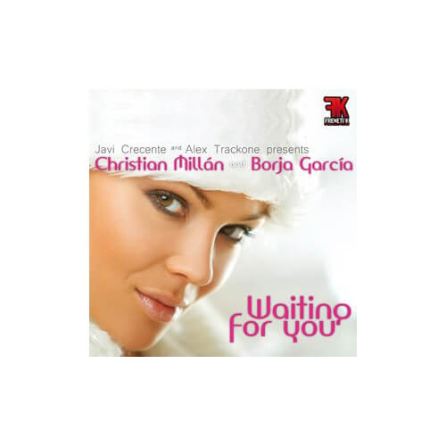 Cristian Millan & Borja Garcia - Waiting For You