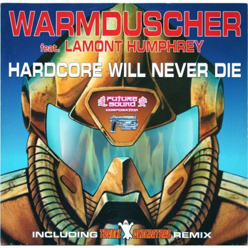 Warmduscher - Hardcore Will Never Die