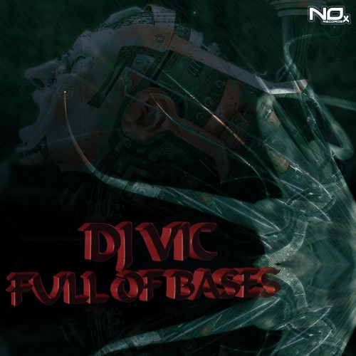 Dj Vic - Full Of Bases