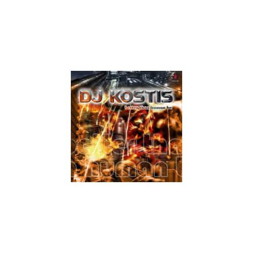 Dj Kostis - Better Than Human Be