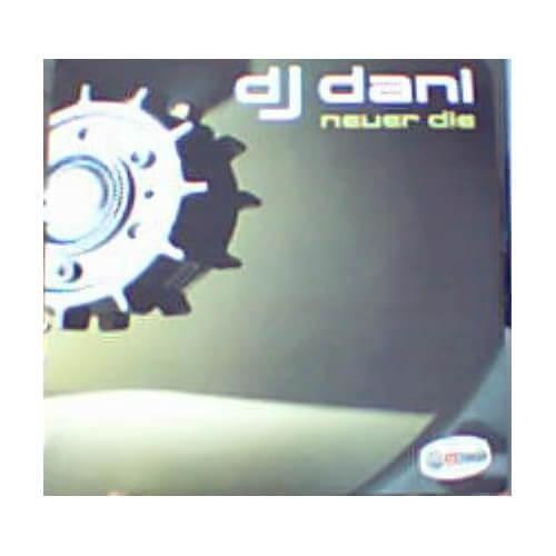 Dj Dani - Never Die