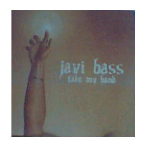 Javi Bass - Take My Hand