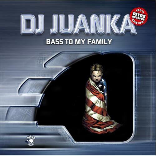 Dj Juanka - Bass To My Family