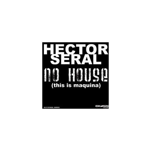 Hector Seral - No House