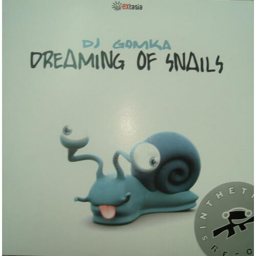 Dj Gomka - Dreaming Of Snails