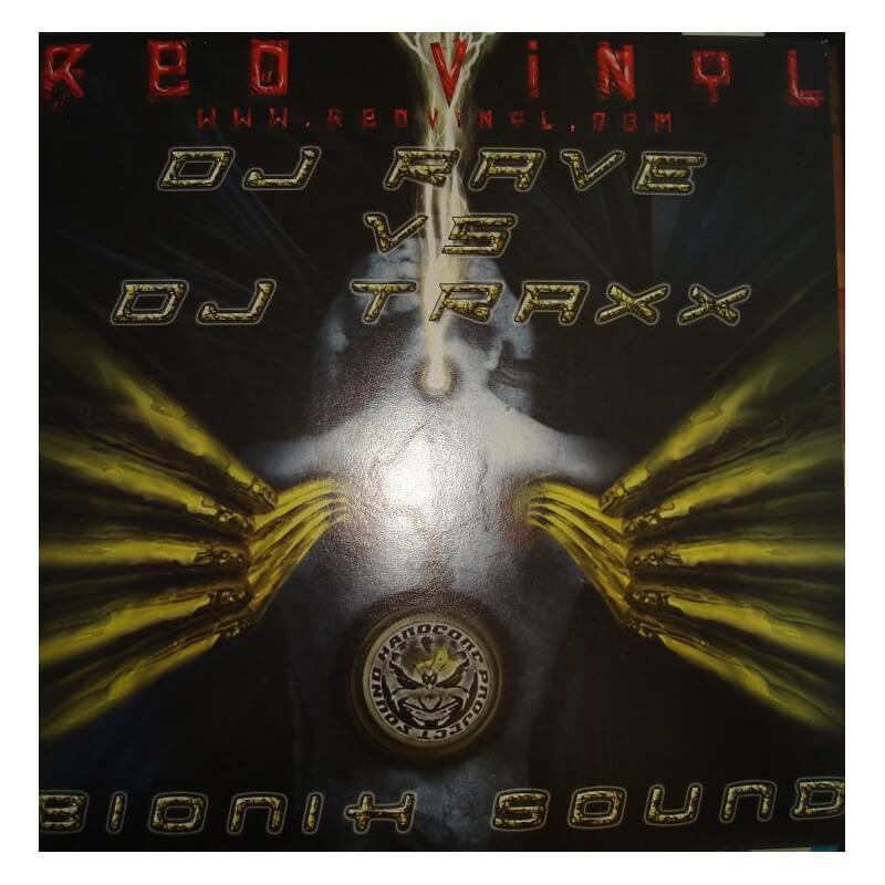 Dj Rave Vs Dj Traxx - Bionik Sound