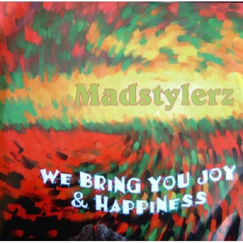 Madstylerz - We Bring You Joy &…