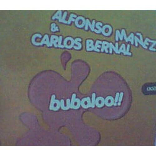 Alfonso Mañez & Carlos Bernal - Bubaloo