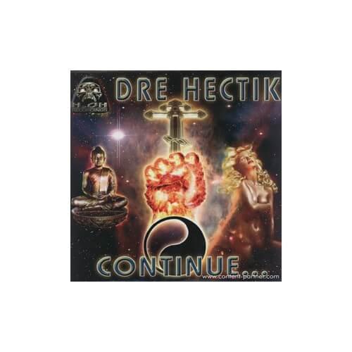 Dre Hectik - Continue…