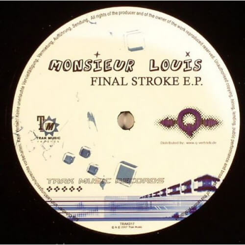Monsieur Louis - Final Stroke EP