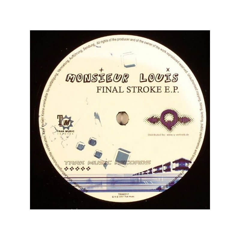 Monsieur Louis - Final Stroke EP
