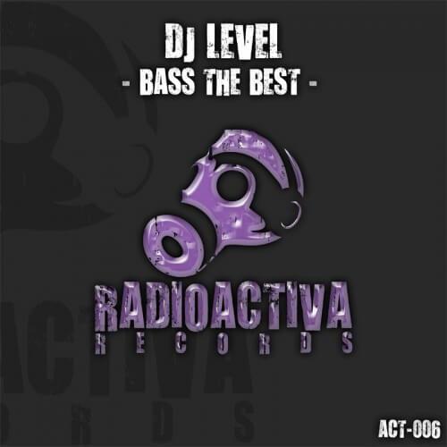Dj Level - Bass The Best