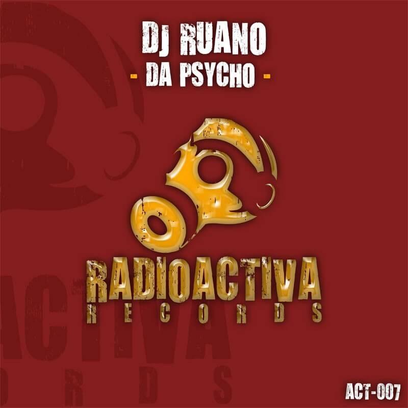 Dj Ruano - Da Psycho