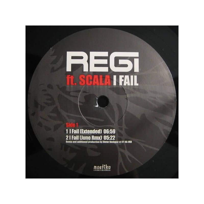 Regi Ft. Scala - I Fail
