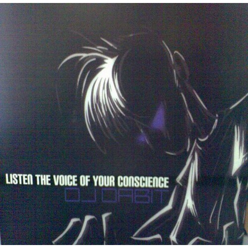 Dj Dabit - Listen The Voice Of Your Conscience