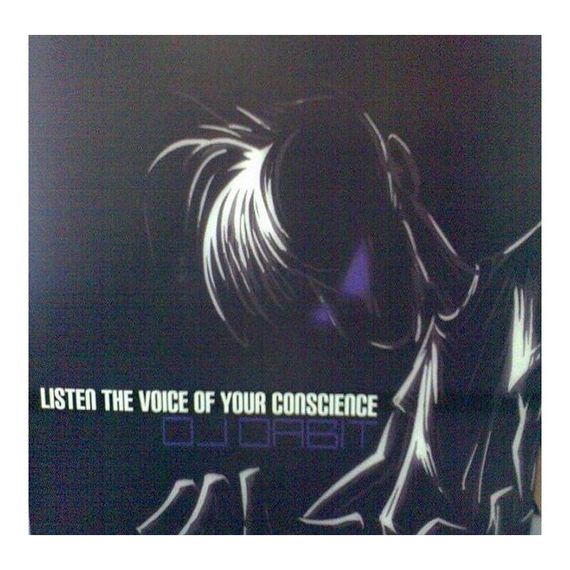 Dj Dabit - Listen The Voice Of Your Conscience