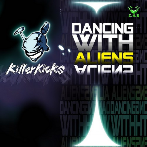 Killer Kicks - Dancing With Aliens