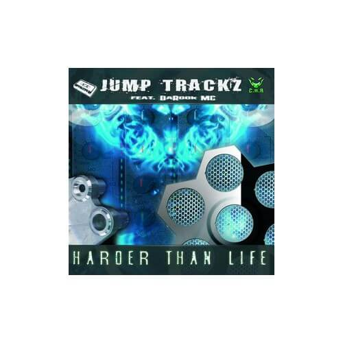 Jump Trackz Ft Darook MC - Harder Than Life