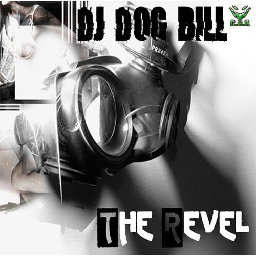 Dj Dog Bill - The Revel