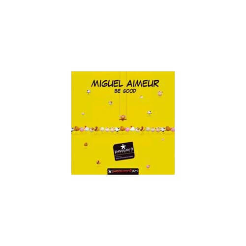 Miguel Aimeur - Be Good