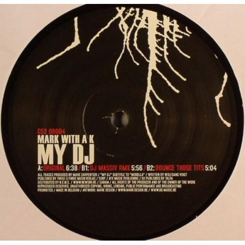 Mark With A K - My DJ