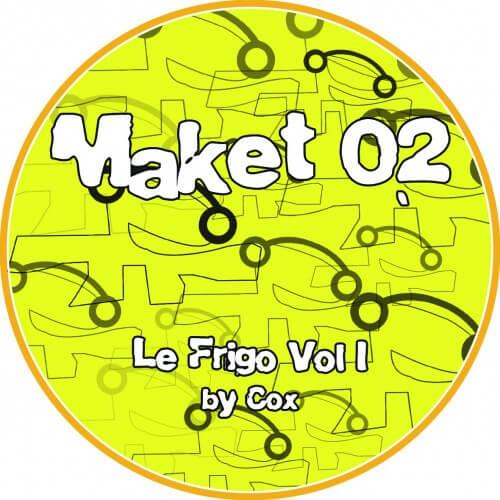 Maket 02 - Le Frigo Vol.1