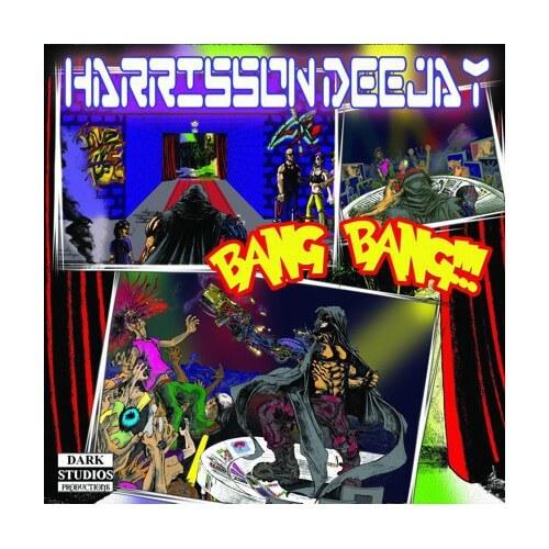 Harrison Deejay - Bang Bang