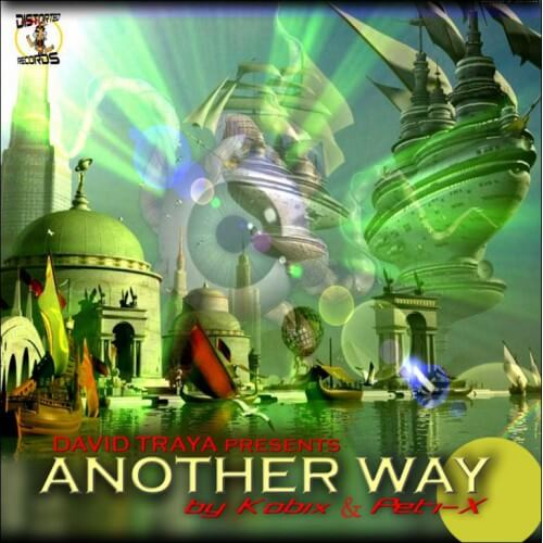 David Traya Pres Another Way By Kobix & Peti-x