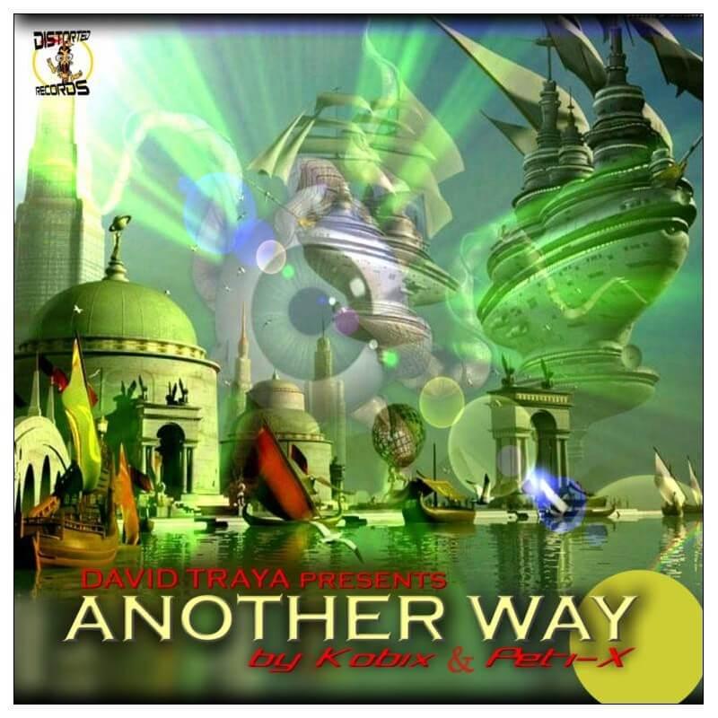 David Traya Pres Another Way By Kobix & Peti-x