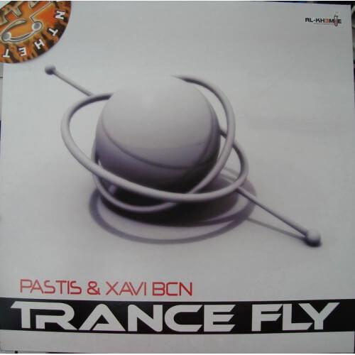 Pastis & Xavi BCN - Trance Fly