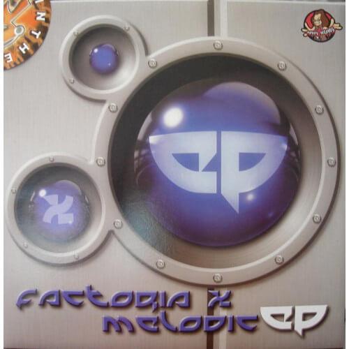 Factoria X - Melodic EP