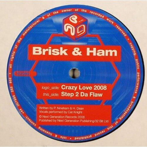 Brisk & Ham - Crazy Love 2008