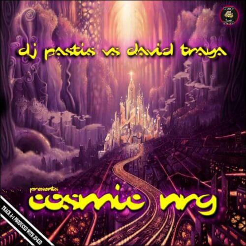 Pastis vs David Traya - Cosmic NRG