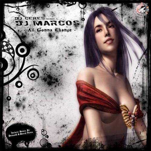 Dj Marcos - All Gonna Change