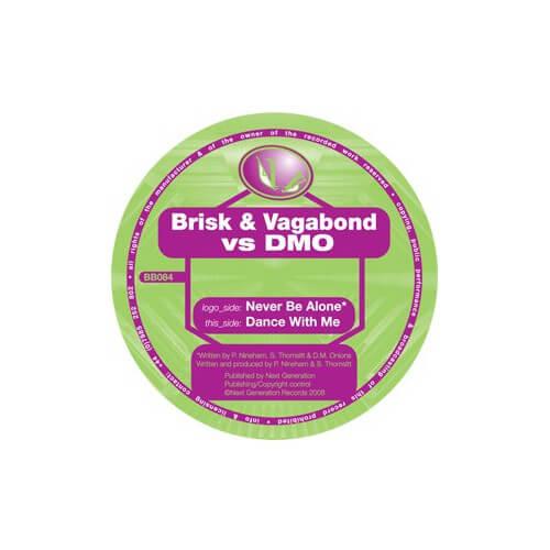 Brisk & Vagabond - Never Be Alone