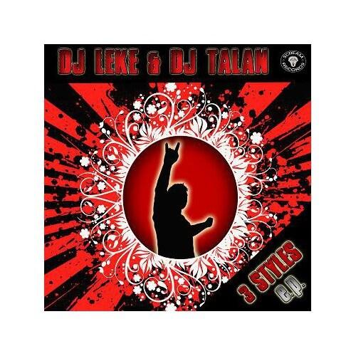 Dj Leke & Dj Talan - 3 Styles EP (Oferta)