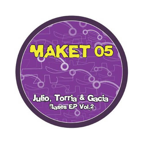 Maket 05 - Julio, Torria, Gacia Bases EP Vol.2