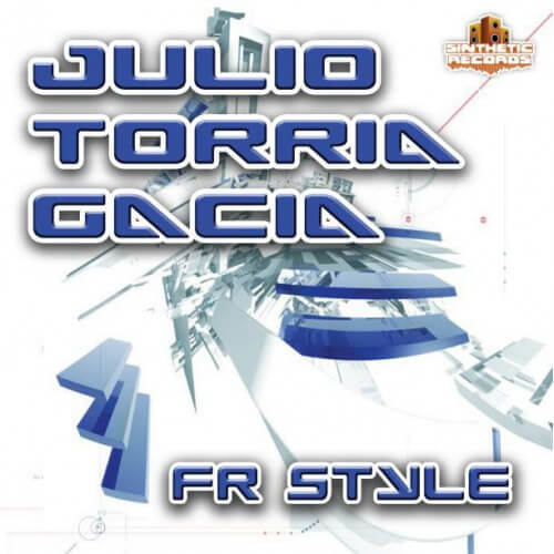 Julio, Torria & Gacia - FR Style