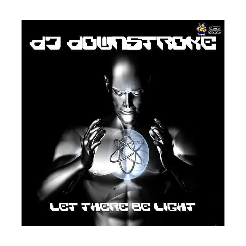 Dj Downstroke - Let There Be Light