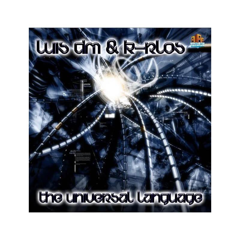 Luis DM & K-rlos DJ - The Universal Language