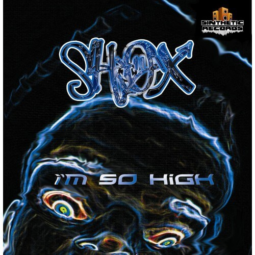 Shox - I'm So High