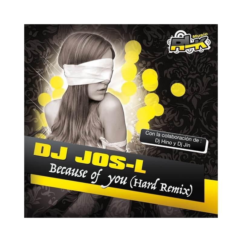 Dj Jos-L - Because Of You