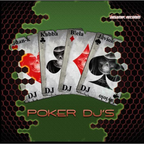 DJ Juan-K, DJ Kabba, DJ Biela, DJ Javiolo - Poker DJ's
