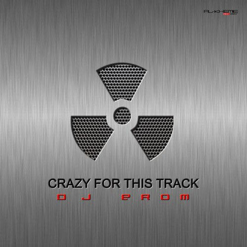 Dj Erom - Crazy For This Track