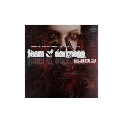 Team Of Darkness - Smell Like The Core (oferta!)