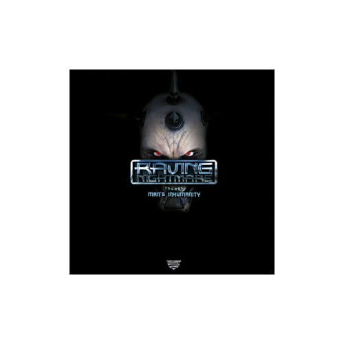 Raving Nightmare - Man's Inhumanity ( )