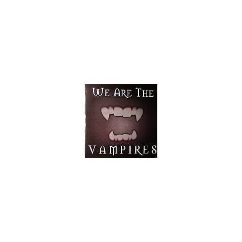 We Are The Vampires