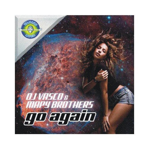Dj Vasco & Mapy Brothers - Go Again